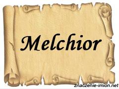 znaczenie_imienia_melchior