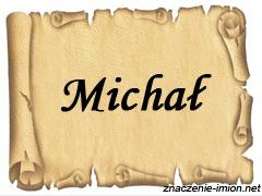 znaczenie_imienia_michal