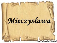 znaczenie_imienia_mieczyslawa