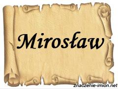 znaczenie_imienia_miroslaw