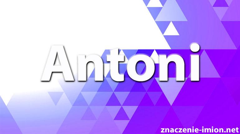 znaczenie imienia Antoni