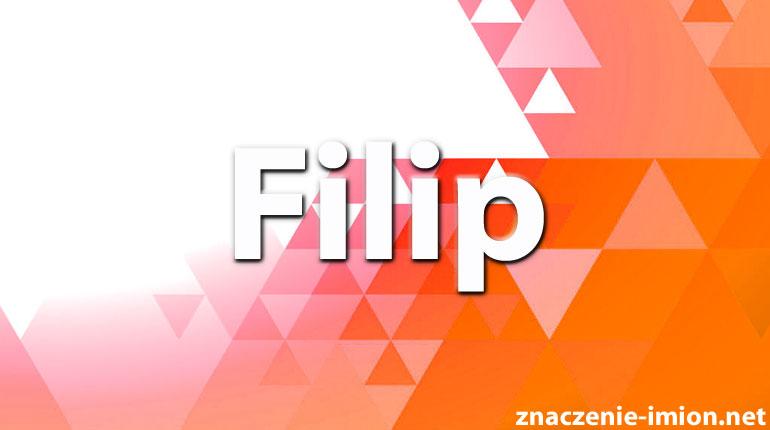 znaczenie imienia filip