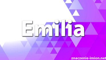 znaczenie imienia emilia