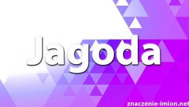 znaczenie imienia Jagoda