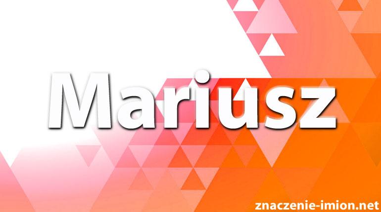 Mariusz Znaczenie Imion