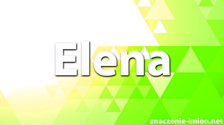 znaczenie imienia elena